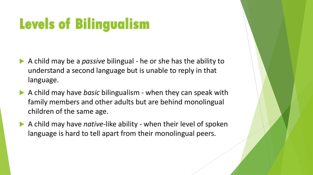 Levels of Bilingualism