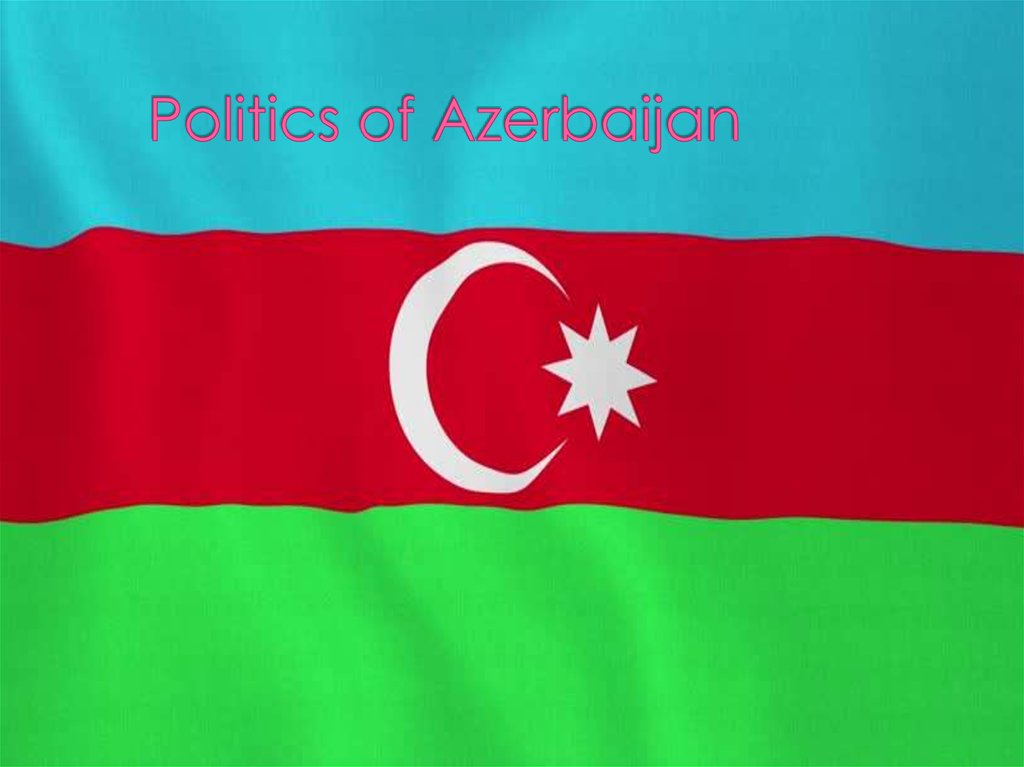 Politics of Azerbaijan