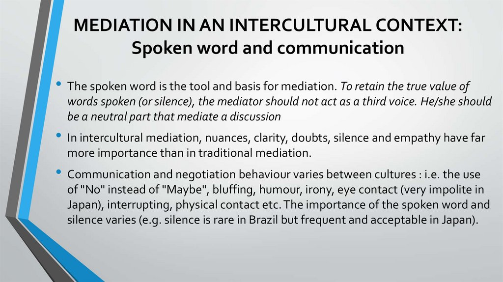 MEDIATION IN AN INTERCULTURAL CONTEXT: Spoken word and communication