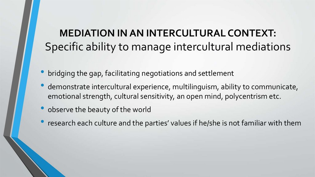 MEDIATION IN AN INTERCULTURAL CONTEXT: Specific ability to manage intercultural mediations