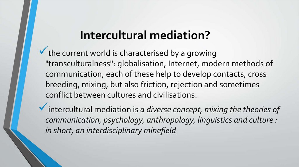 Intercultural mediation?