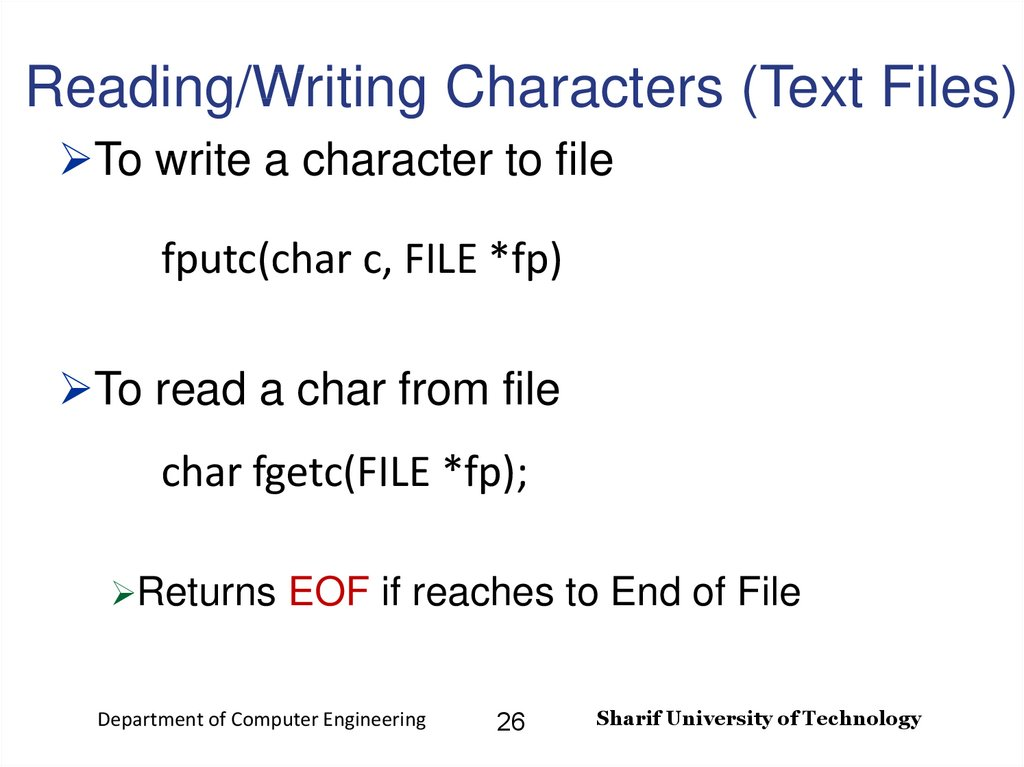 Reading/Writing Characters (Text Files)