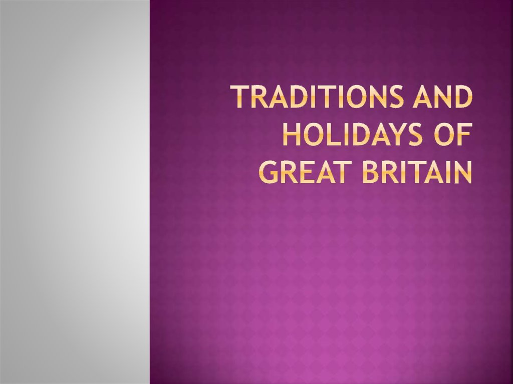Traditions and holidays of Great Britain