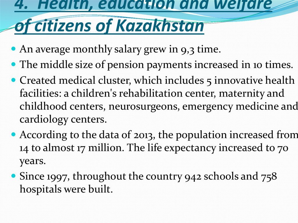 4. Health, education and welfare of citizens of Kazakhstan