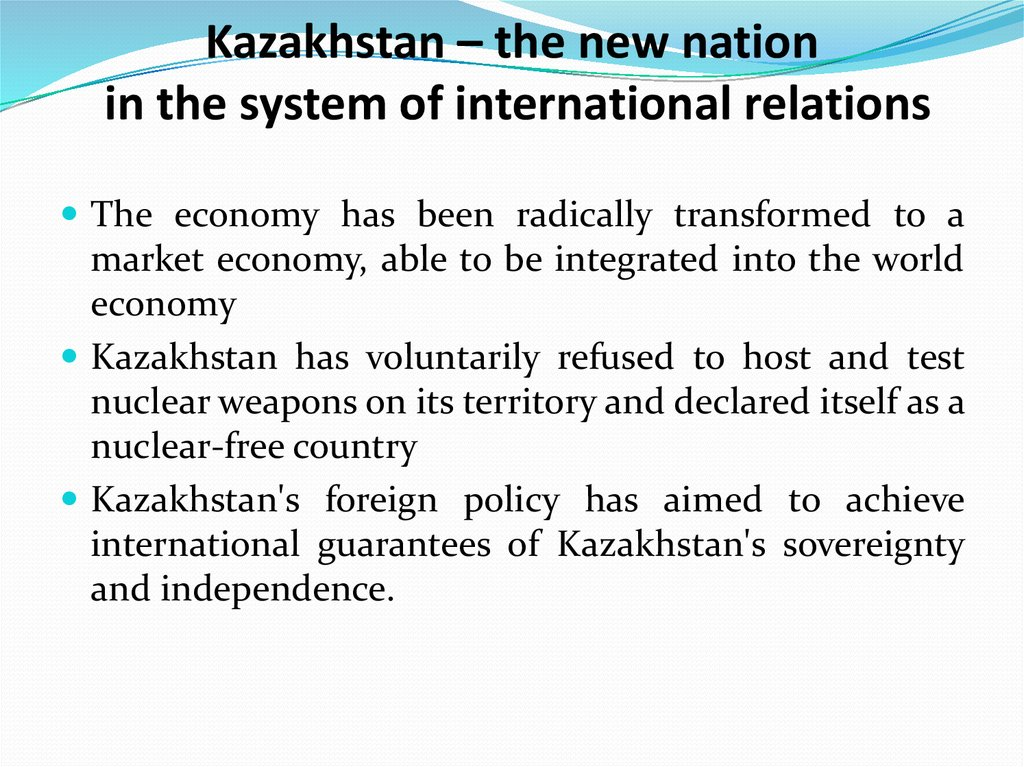 Kazakhstan – the new nation in the system of international relations