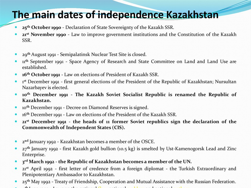 The main dates of independence Kazakhstan