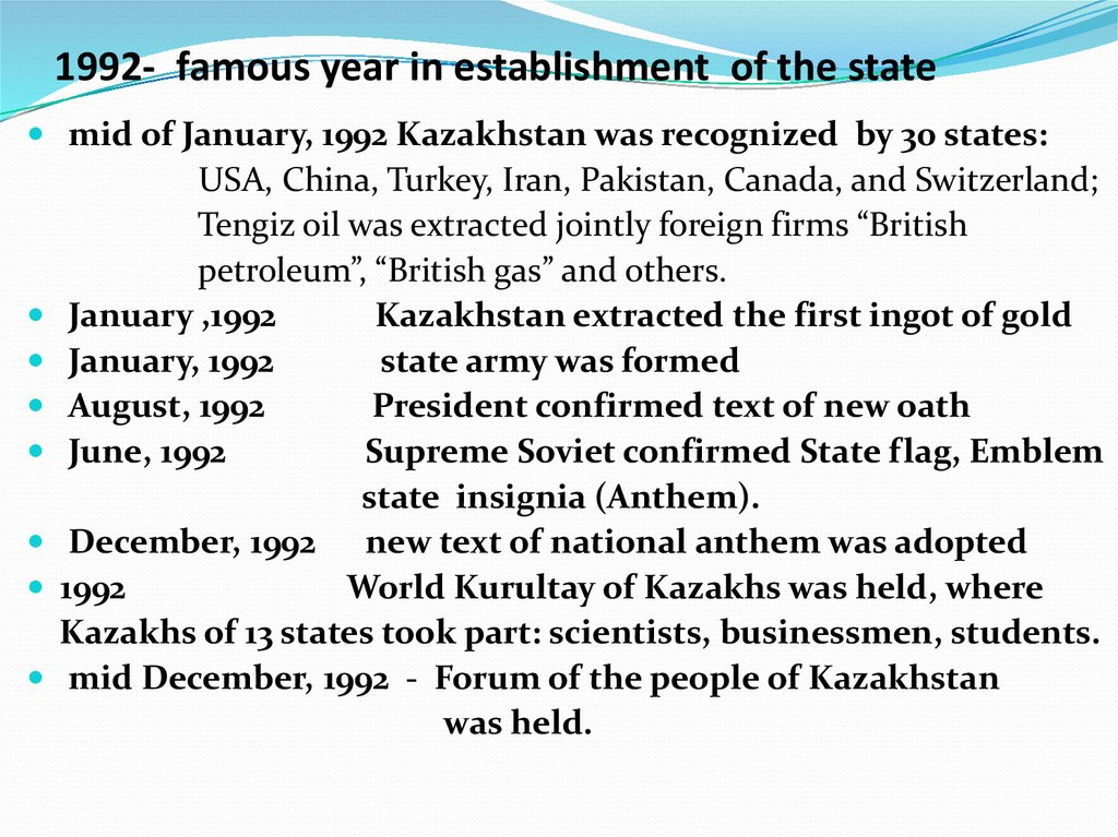 1992- famous year in establishment of the state