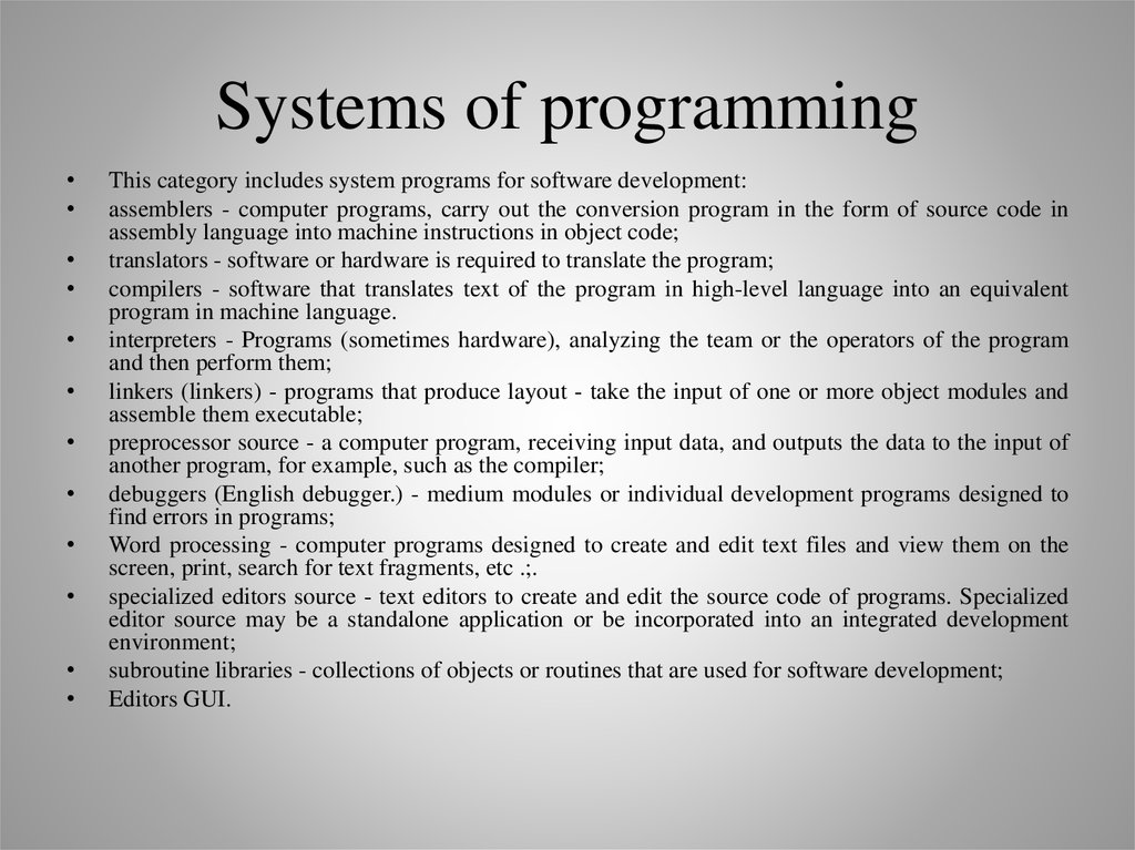 Systems of programming