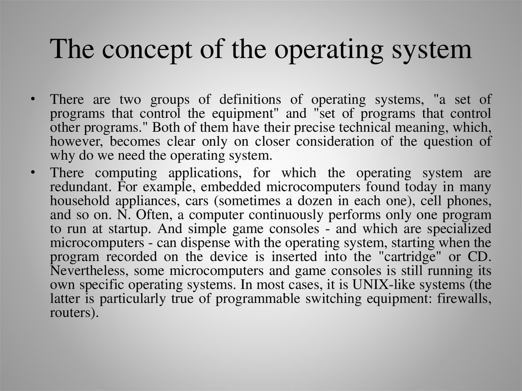 The concept of the operating system
