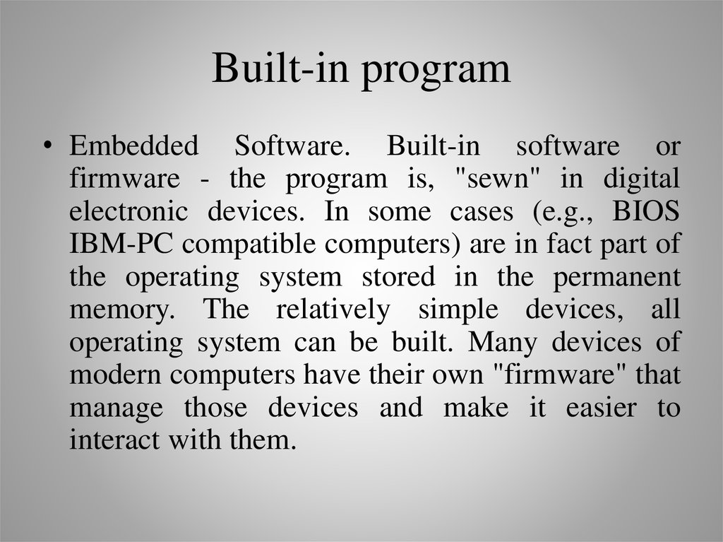 Built-in program