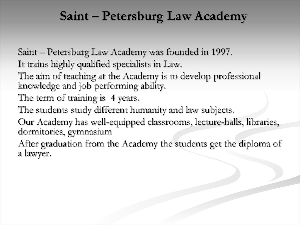 Saint – Petersburg Law Academy