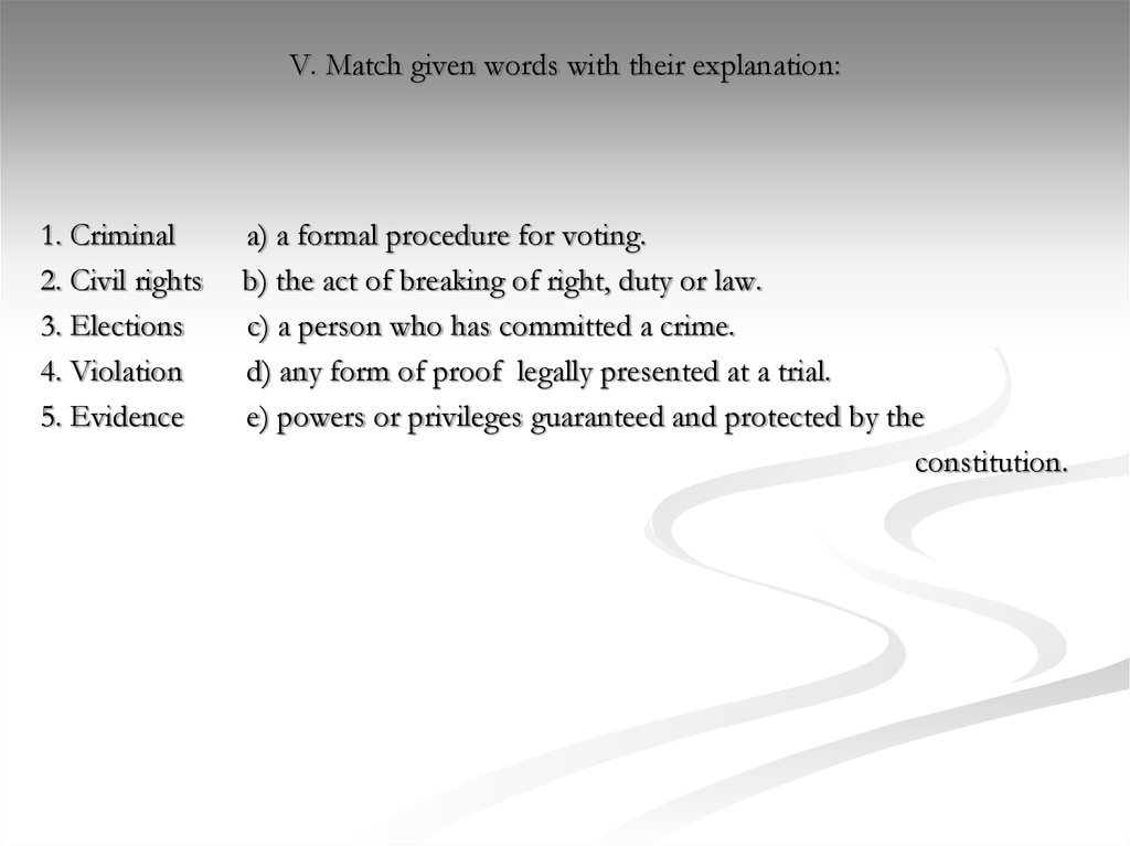 V. Match given words with their explanation: