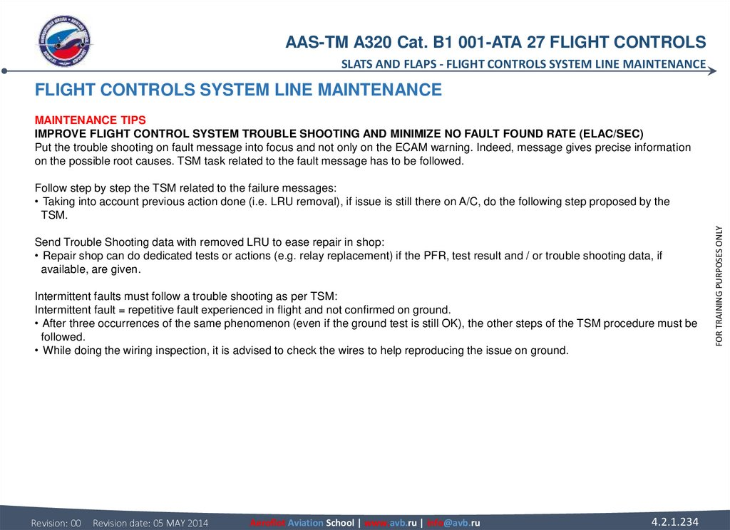 FLIGHT CONTROLS SYSTEM LINE MAINTENANCE MAINTENANCE TIPS IMPROVE FLIGHT CONTROL SYSTEM TROUBLE SHOOTING AND MINIMIZE NO FAULT