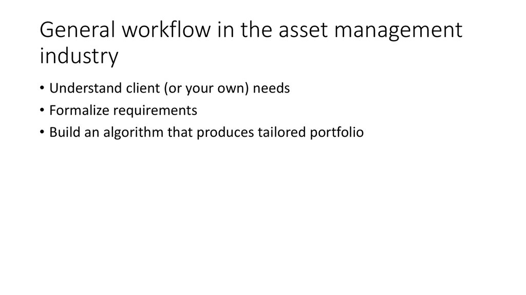 General workflow in the asset management industry