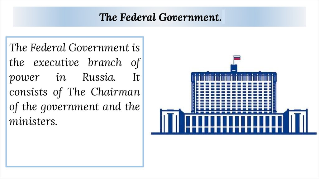 The Federal Government.
