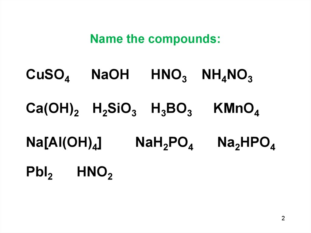 Name the compounds: