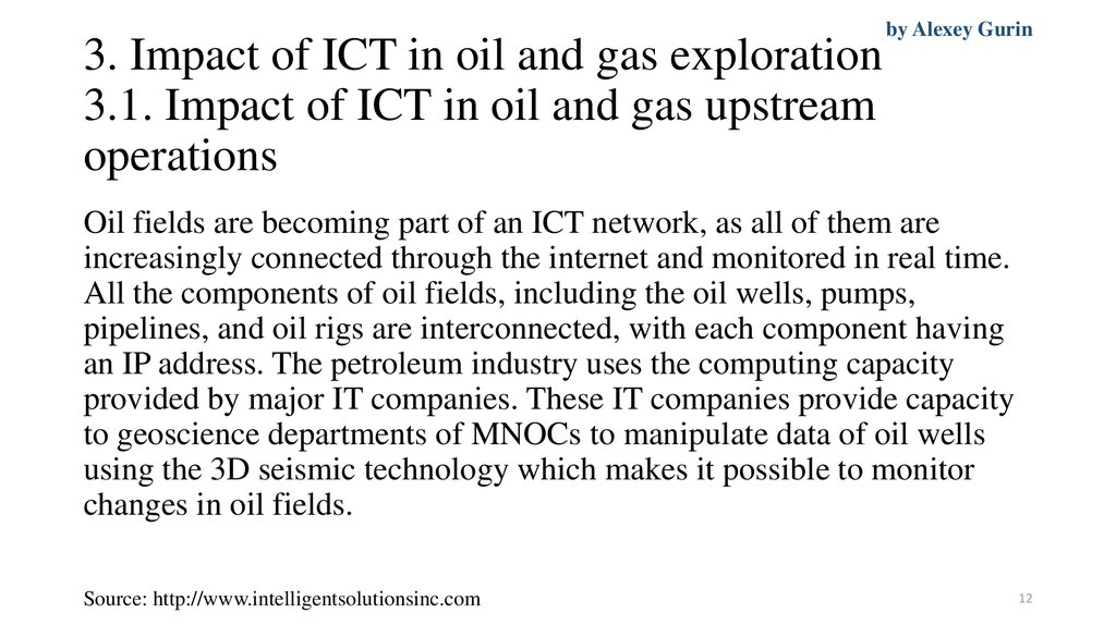 3. Impact of ICT in oil and gas exploration 3.1. Impact of ICT in oil and gas upstream operations