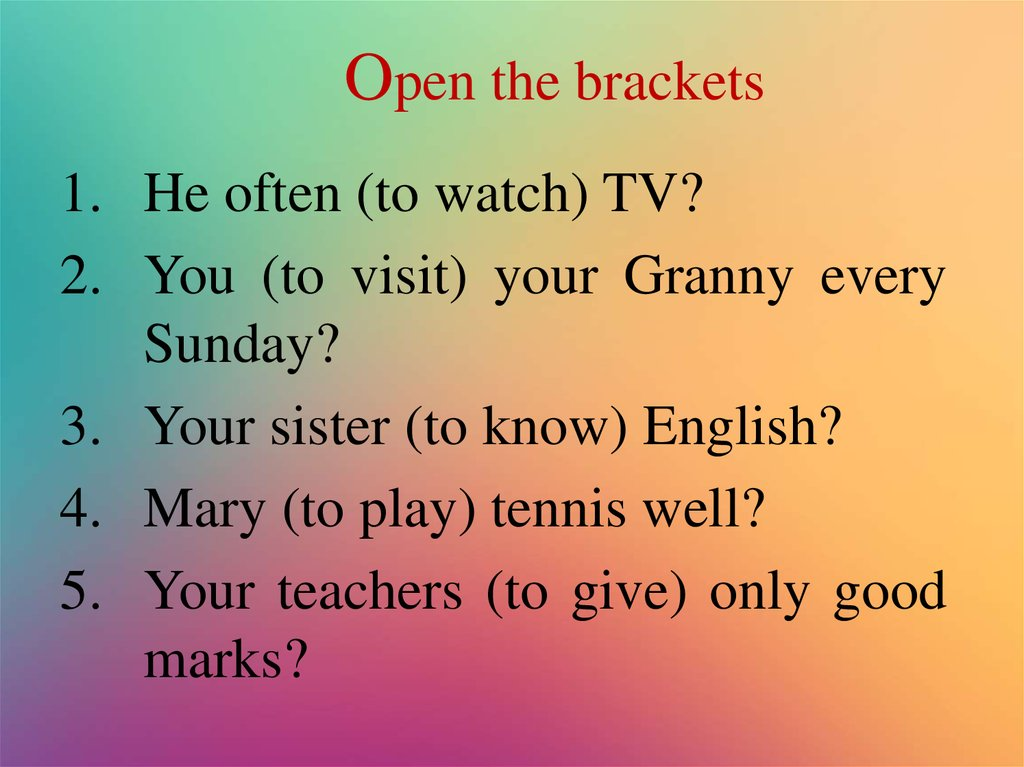 Open the brackets