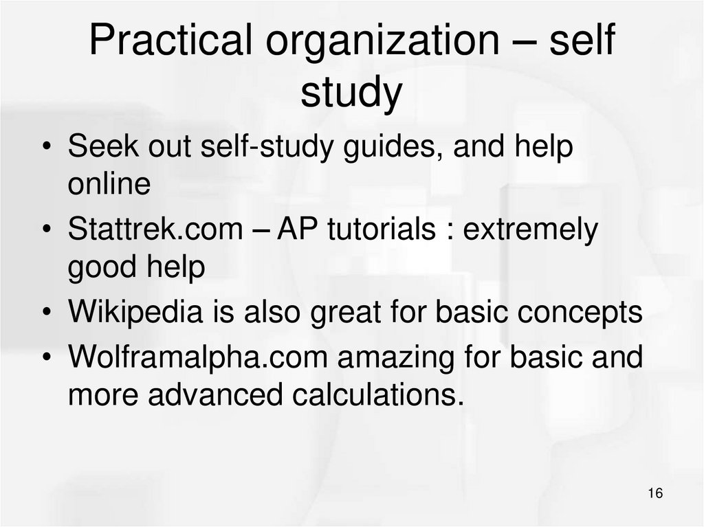Practical organization – self study