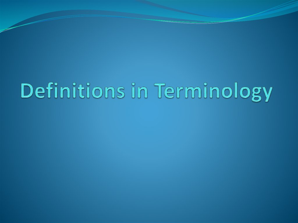 Definitions in Terminology
