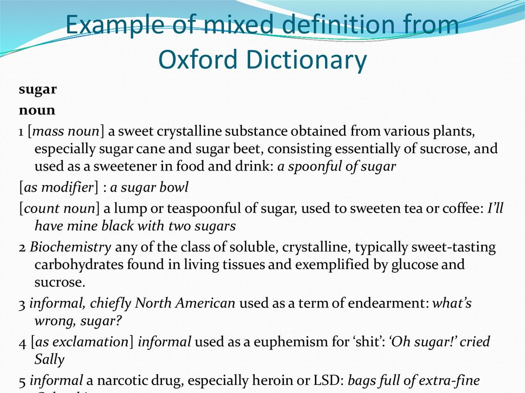 Example of mixed definition from Oxford Dictionary