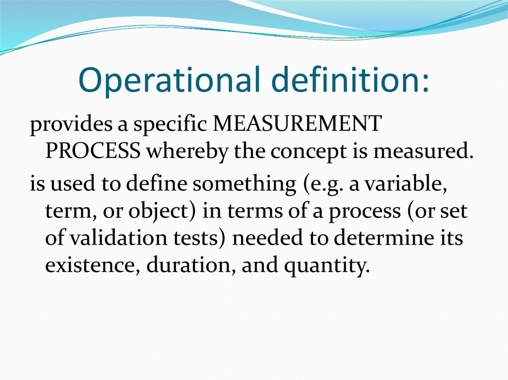 Operational definition: