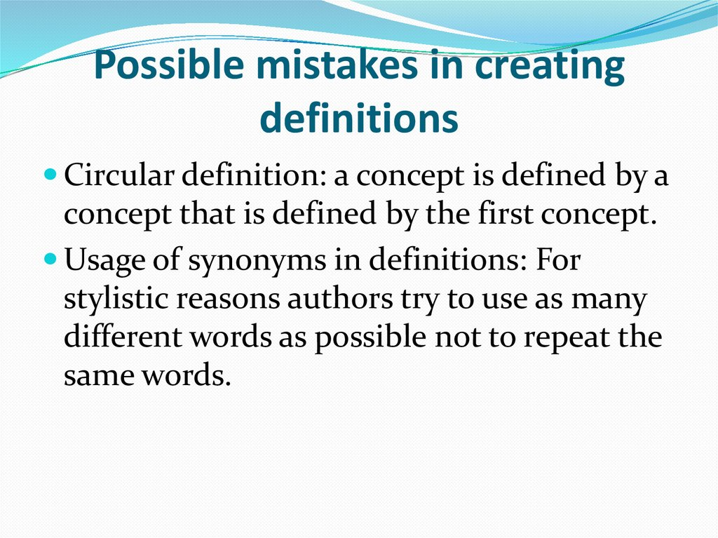 Possible mistakes in creating definitions
