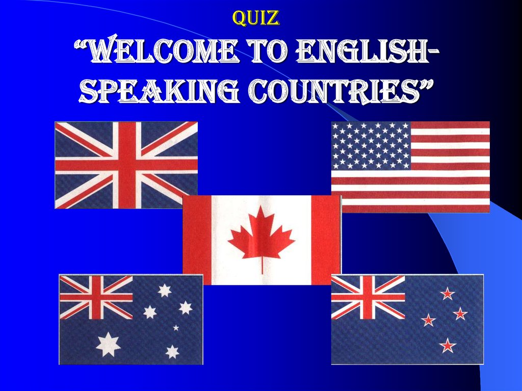 "QUIZ ""Welcome to English-speaking countries"""