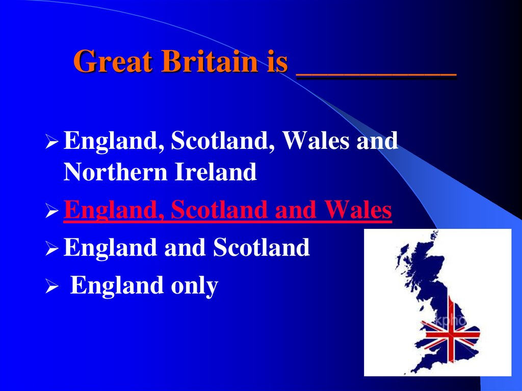 Great Britain is __________
