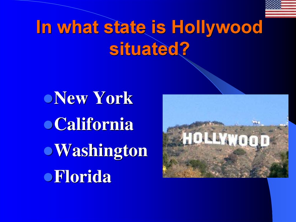 In what state is Hollywood situated?