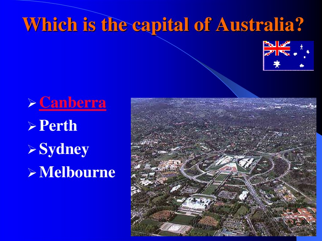 Which is the capital of Australia?