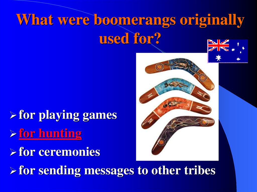 What were boomerangs originally used for?