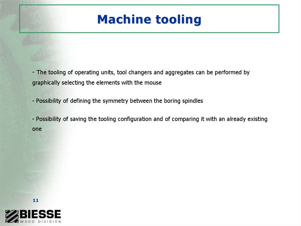 Machine tooling