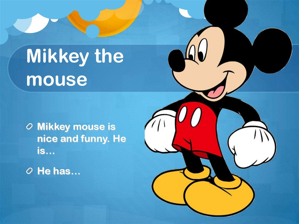 Mikkey the mouse