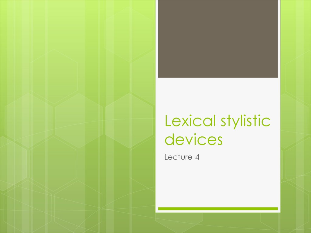 Lexical stylistic devices