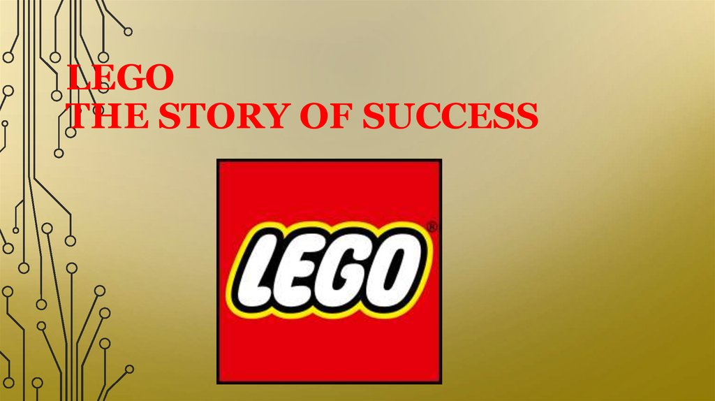 LEGO The story of success