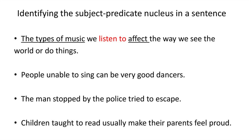 Identifying the subject-predicate nucleus in a sentence