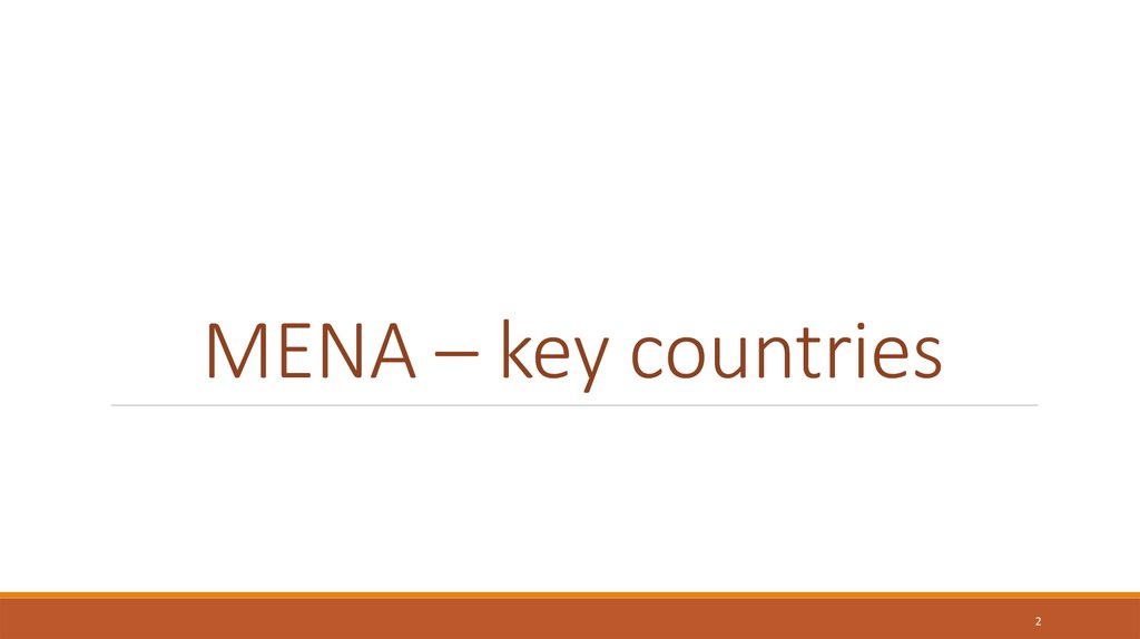 MENA – key countries