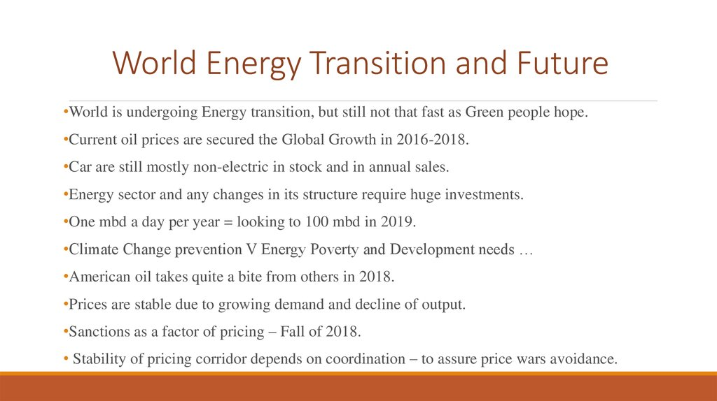 World Energy Transition and Future