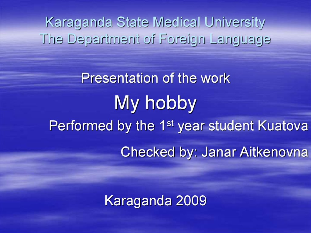 Karaganda State Medical University The Department of Foreign Language