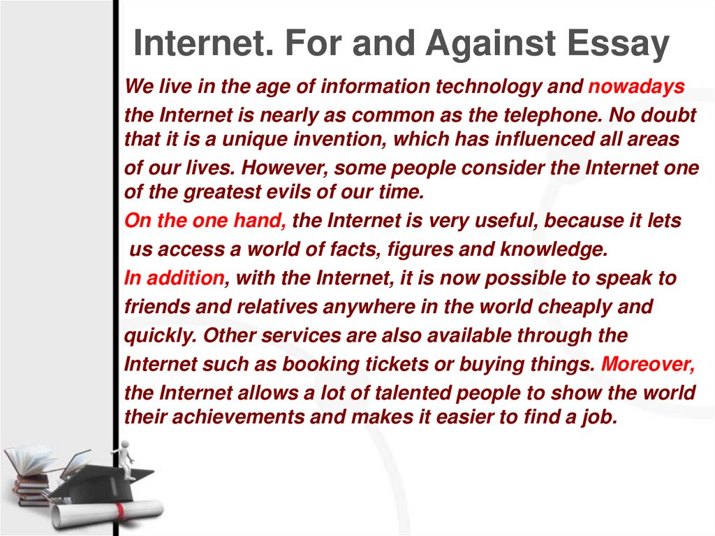 Internet. For and Against Essay