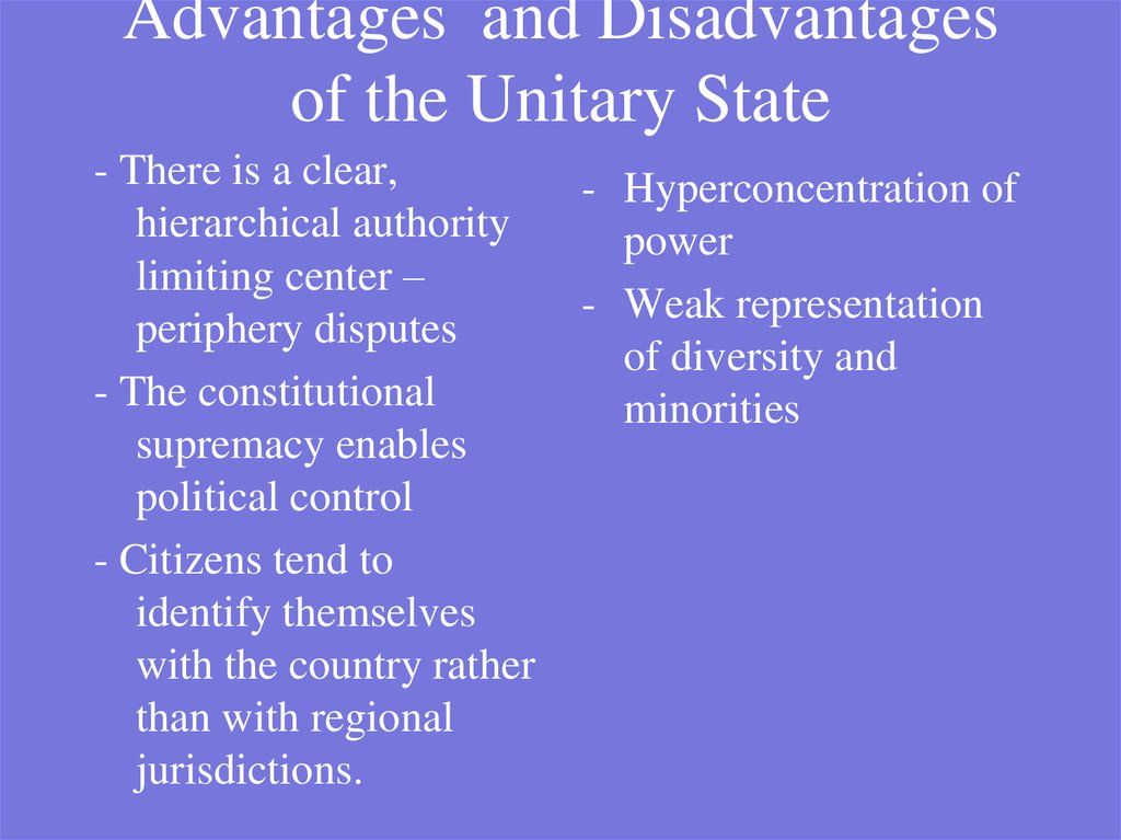 Advantages and Disadvantages of the Unitary State