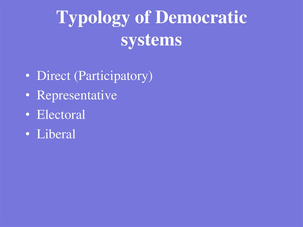 Typology of Democratic systems