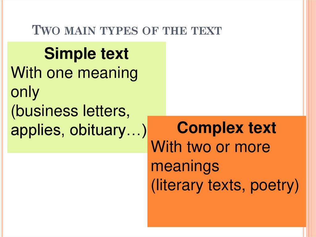 Two main types of the text