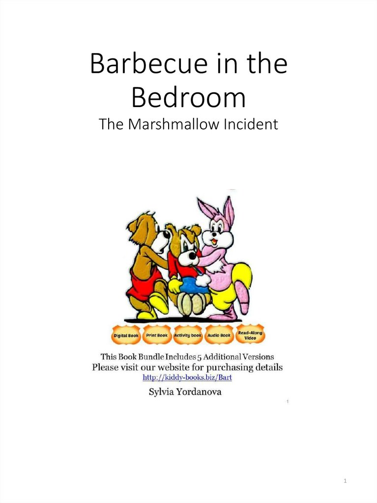 Barbecue in the Bedroom The Marshmallow Incident