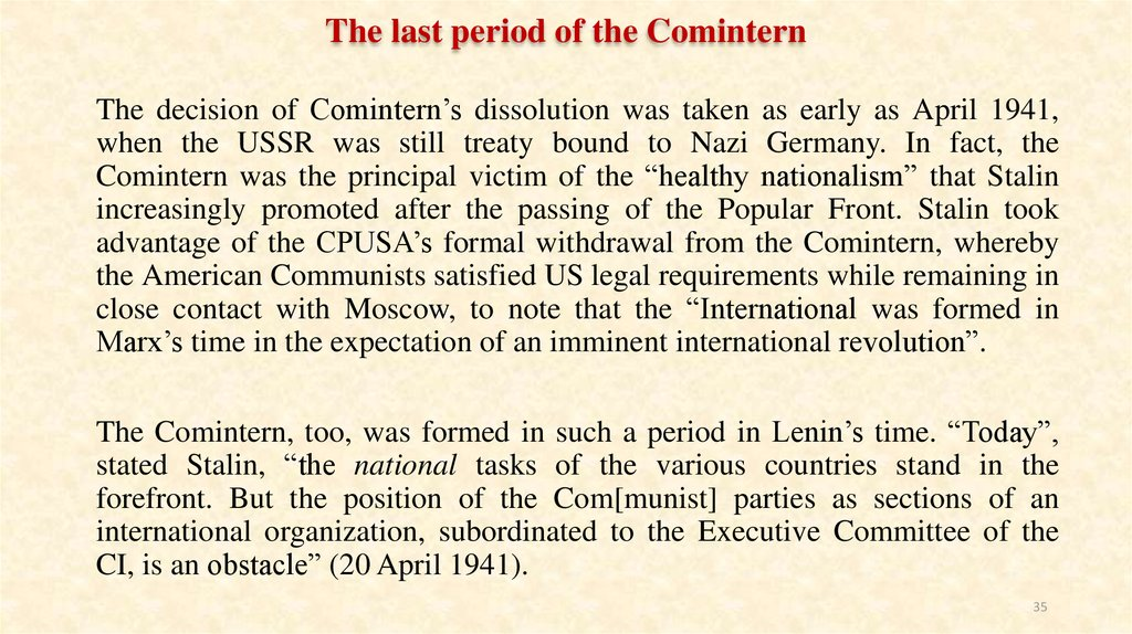 The last period of the Comintern