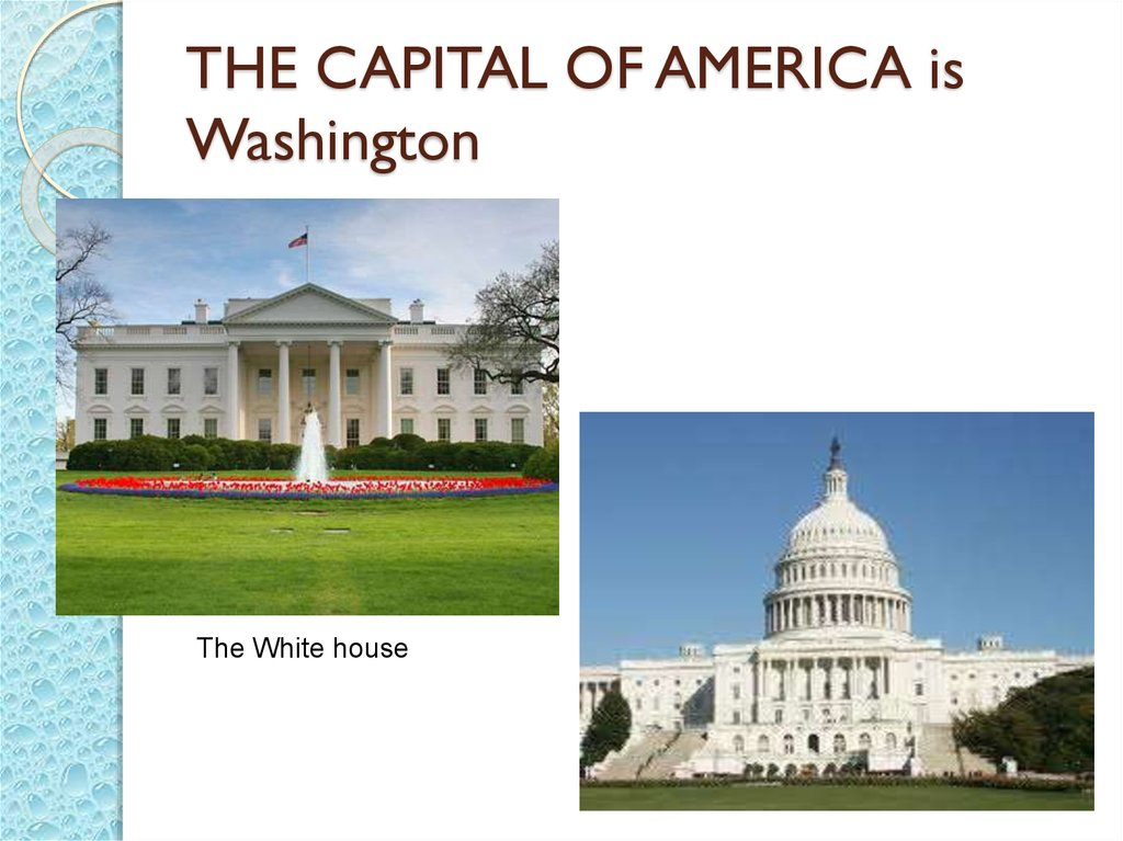 THE CAPITAL OF AMERICA is Washington