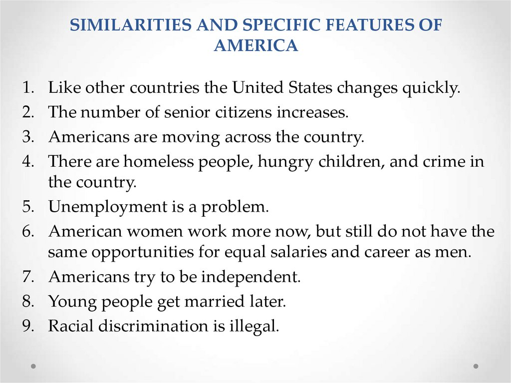 SIMILARITIES AND SPECIFIC FEATURES OF America