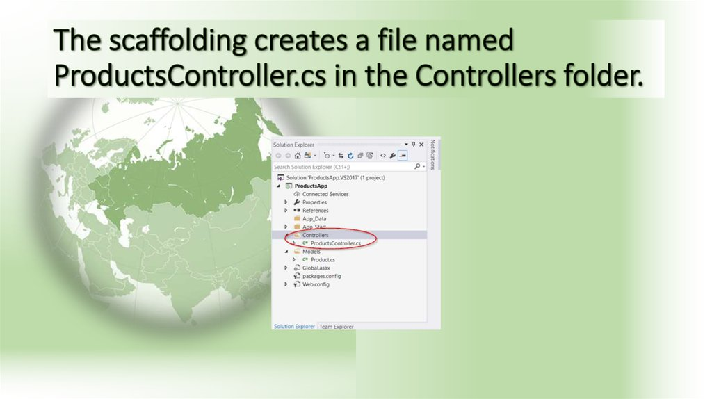 The scaffolding creates a file named ProductsController.cs in the Controllers folder.