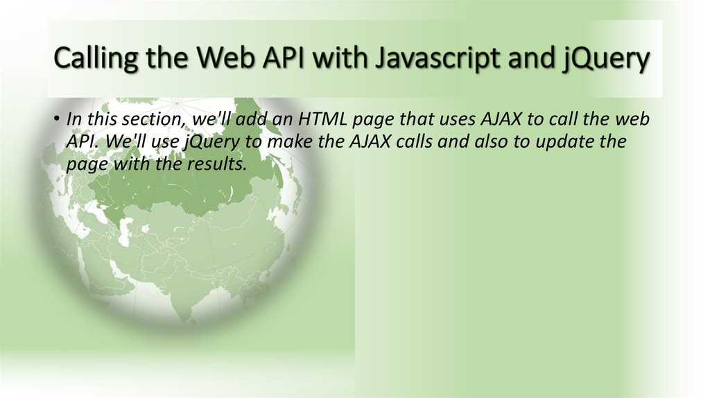 Calling the Web API with Javascript and jQuery